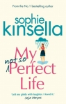 My Not So Perfect Life A Novel Kinsella Sophie