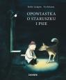 Opowiastka o staruszku i psie Barbro Lindgren, Eva Eriksson