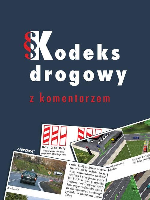 Kodeks Drogowy Z Komentarzem Giszczak Jacek Kuflewski Przemysław