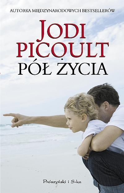 Pół życia Picoult Jodi