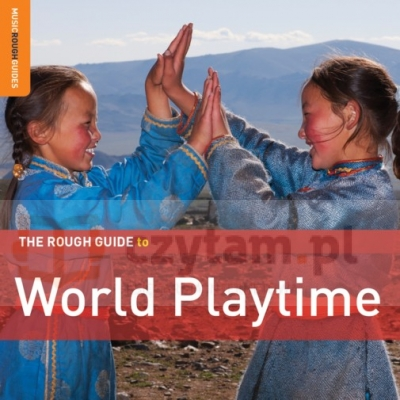 The Rough Guide To World Playtime (Special Edition) (Digipack)