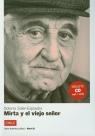 Mirta y el viejo senor + CD