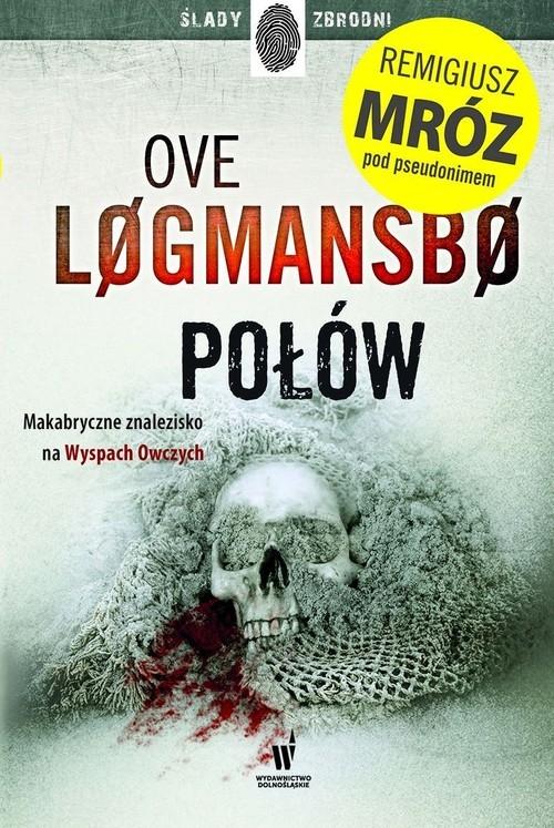 Połów Logmansbo Ove, Mróz Remigiusz