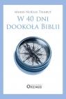 W 40 dni dookoła Biblii Thabut Marie-Noëlle