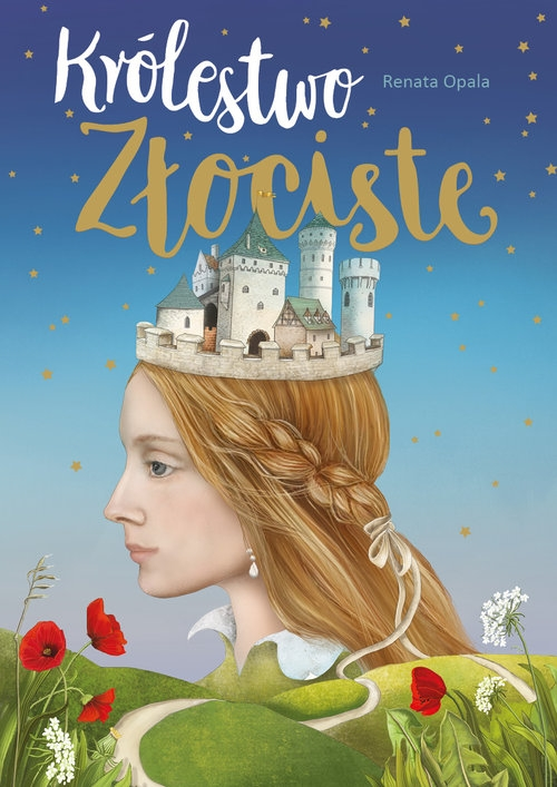 Królestwo Złociste Opala Renata