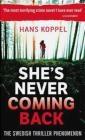 She's Never Coming Back Hans Koppel