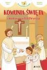 Komunia Święta i skarb ukryty w Ciele Chrystusa (seria: W poszukiwaniu Francesca Fabris (tekst), Alessandra Mantovani (ilustracje)