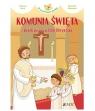 Komunia Święta i skarb ukryty w Ciele Chrystusa (seria: W poszukiwaniu skarbów)