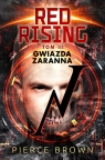 Red Rising Tom 3 Gwiazda zaranna
