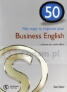 50 Ways To Improve Your Business English Ken Taylor
