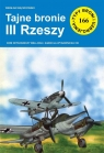 Tajne bronie III Rzeszy Bączkowski Wiesław