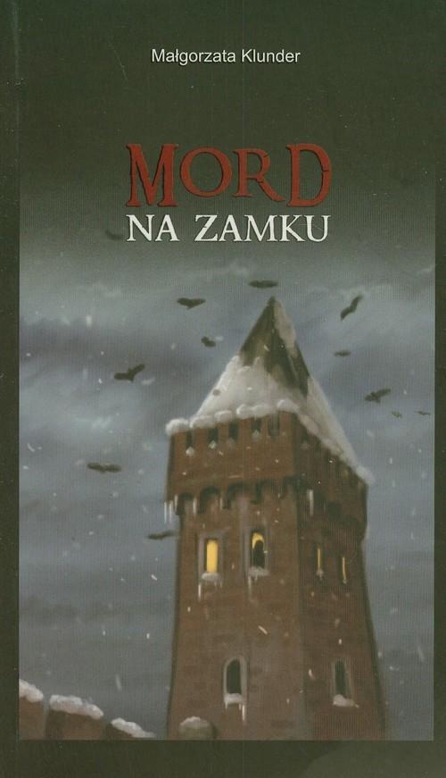 Mord na zamku Klunder Małgorzata