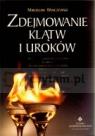 Zdejmowanie klątw i uroków Winczewski Mirosław