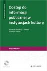 Dostęp do informacji publicznej w instytucjach kultury Brzozowska-Pasieka Monika, Pawlik Kazimierz