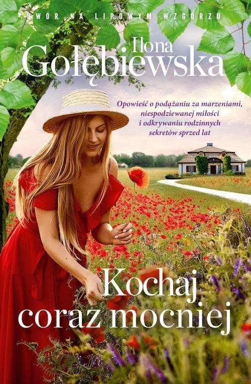 Kochaj coraz mocniej Gołębiewska Ilona