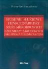 Stosunki służbowe funkcjonariuszy służb mundurowych i żołnierzy zawodowych Szustakiewicz Przemysław