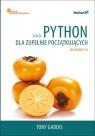 Python dla zupełnie początkujących Owoce programowania. Gaddis Tony