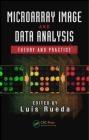 Microarray Image and Data Analysis