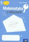 Matematyka z kluczem 5 Zeszyt ćwiczeń Część 1