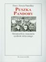 Puszka Pandory Metamorfozy znaczenia symbolu mitycznego  Panofsky Dora, Panofsky Erwin
