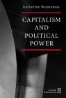Capitalism and political power Waśniewski Krzysztof