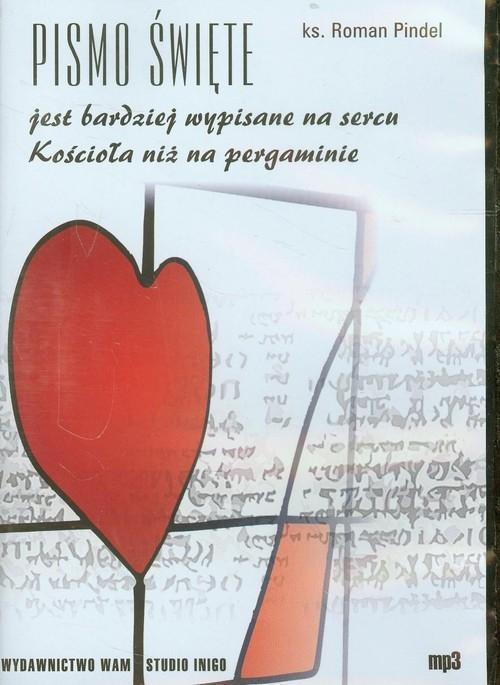 Pismo Święte jest bardziej wypisane na sercu Kościoła niż na pergaminie  (Audiobook) Pindel Roman