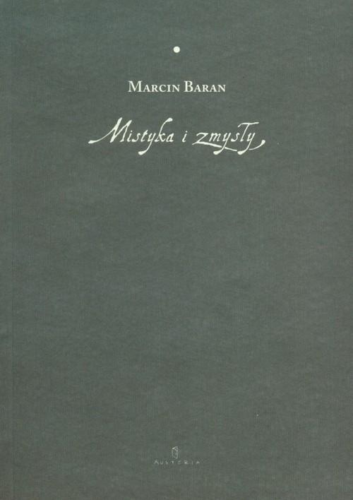Mistyka i zmysły Baran Marcin