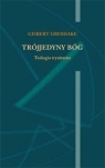 Trójjedyny Bóg. Teologia trynitarna