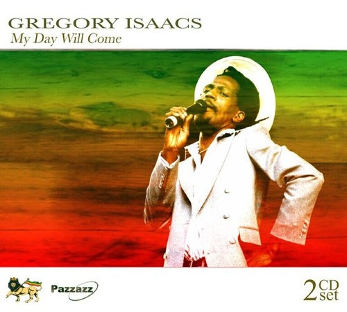 My Day Will Come Gregory Isaacs