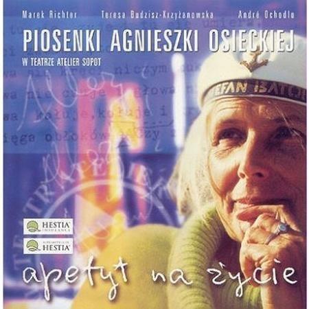 Agnieszka Osiecka: Apetyt Na Życie praca zbiorowa