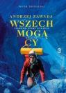 Wszechmogący. Andrzej Zawada. Człowiek, który wymyślił Himalaje Trybalski Piotr