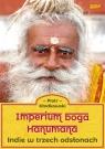 Imperium boga Hanumana.Indie w trzech odsłonach Kłodkowski Piotr