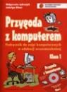Informatyka SP KL 1. Podręcznik. Przygoda z komputerem Małgorzata Jędrzejek, Jadwiga Gilner