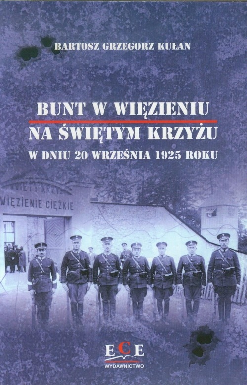 Bunt w więzieniu na Świętym Krzyżu w dniu 20 września 1925 roku Kułan Bartosz Grzegorz