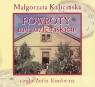 Powroty nad rozlewiskiem  (Audiobook)  Kalicińska Małgorzata