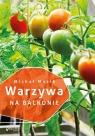 Warzywa na balkonie Mazik Michał