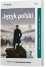 Język polski. Klasa 2. Podręcznik. Część 2. Linia I. Zakres podstawowy i rozszerzony. Liceum i technikum.