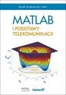 MATLAB i podstawy telekomunikacji Izydorczyk Jacek