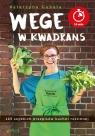 Wege w kwadrans 125 szybkich przepisów kuchni roślinnej Gubała Katarzyna