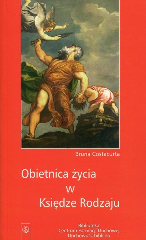 Obietnica życia w Księdze Rodzaju Costacurta Bruna