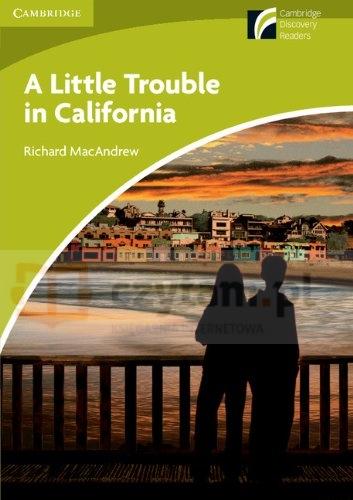 A Little Trouble in California Level Starter/Beginner MacAndrew Richard