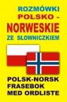 Rozmówki polsko norweskie ze słowniczkiemPolsk-Norsk Frasebok Med