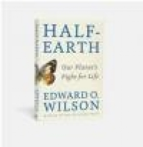 Half-Earth Edward Wilson