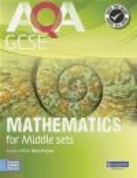 AQA GCSE Mathematics for Middle Sets Student Book Harry Smith, Avnee Morjaria, Ian Robinson