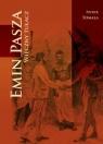 Emin Pasza Wieczny tułacz