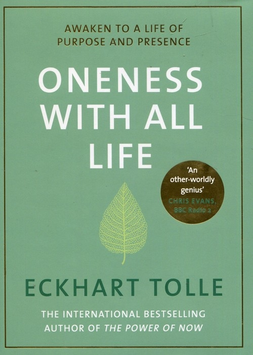 Oneness With All Life Tolle Eckhart