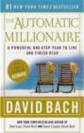 Automatic Millionaire A Powerful One-Step David Bach