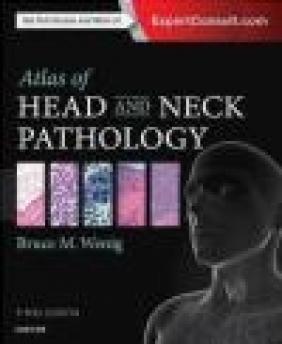 Atlas of Head and Neck Pathology Bruce Wenig