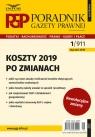 Koszty 2019 po zmianach Poradnik Gazety Prawnej 1/2019