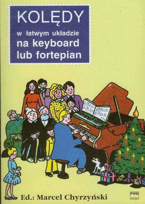 Kolędy w łatwym układzie na keyboard lub fortepian